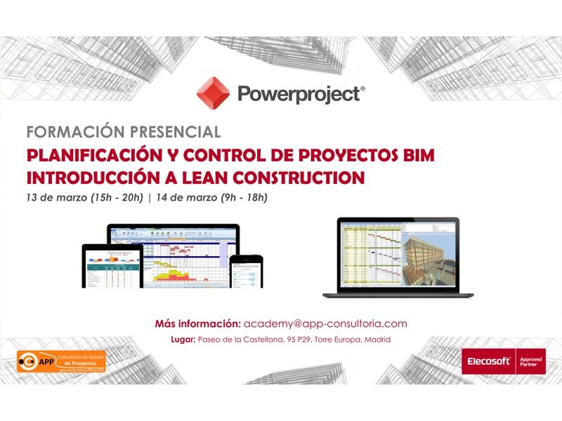 Planning & Control of BIM Projects & Introduction to Lean Construction