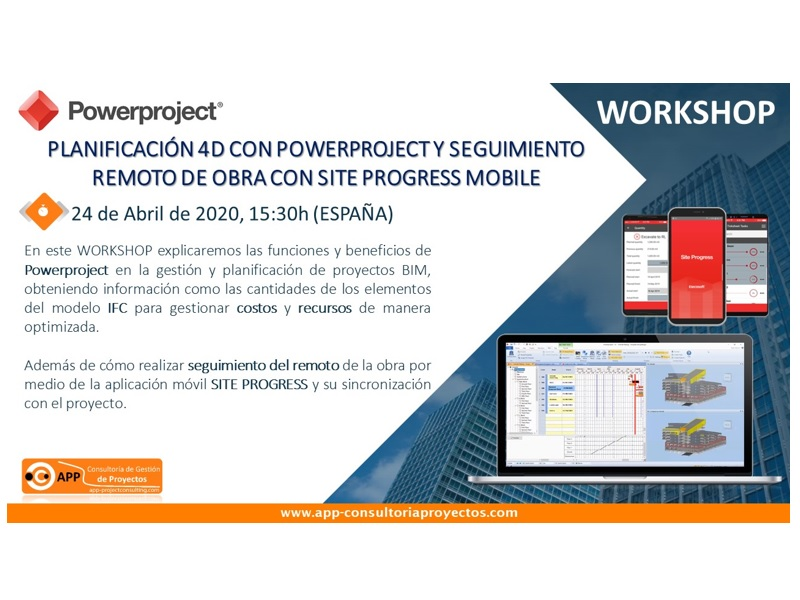 Regístrese en nuestro TALLER el 24 de abril a las 15:30 hora española donde explicaremos las funciones y beneficios de Powerproject en la gestión y planificación de proyectos BIM.