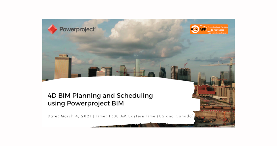4D BIM Planning and Scheduling using Powerproject BIM – Free Webinar