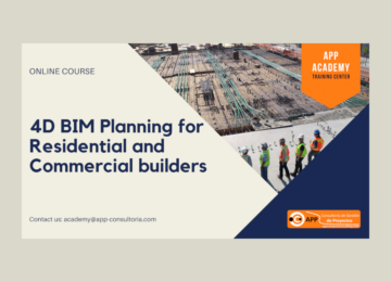 4D BIM Planning for Residential and Commercial builders – Online Training