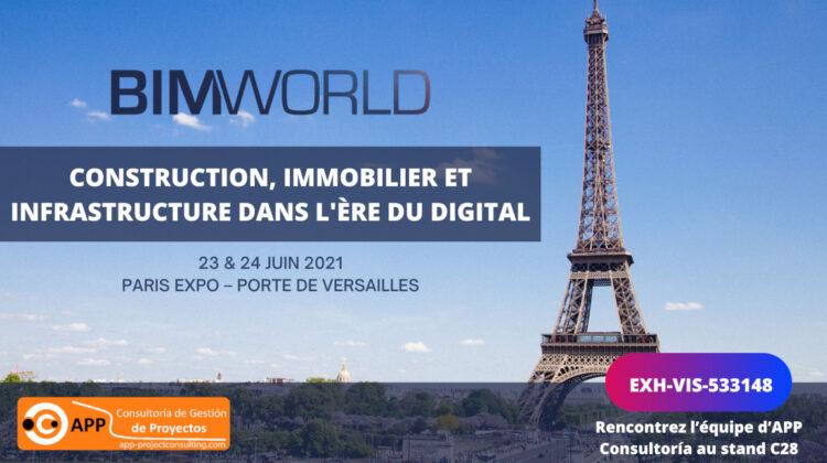 APP Consultoría a le plaisir de vous annoncer sa participation à l'évènement BIM WORLD qui aura lieu à Paris Expo Porte de Versailles les 23 et 24 Juin 2021.